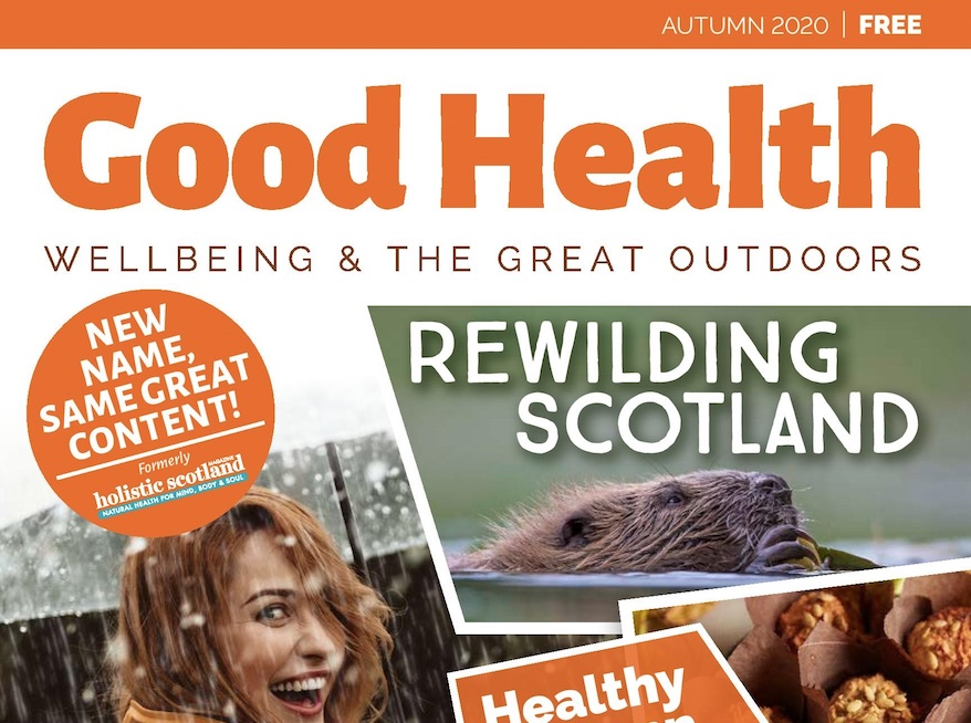 Media release: Holistic Scotland Magazine rebrands to become Good Health, Wellbeing & The Great Outdoors